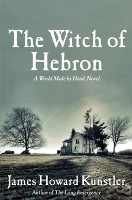 The Witch of Hebron: A World Made by Hand Novel Cover Image