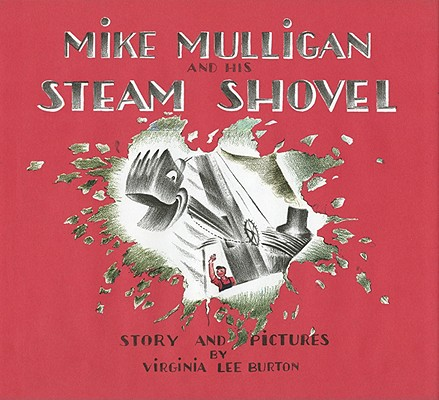 Mike Mulligan and His Steam Shovel Cover
