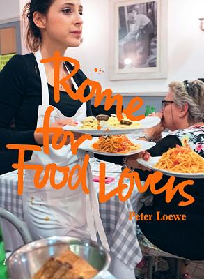 Rome for Food Lovers (Food Lovers Guides) Cover Image