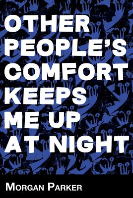 Cover for Other People's Comfort Keeps Me Up at Night