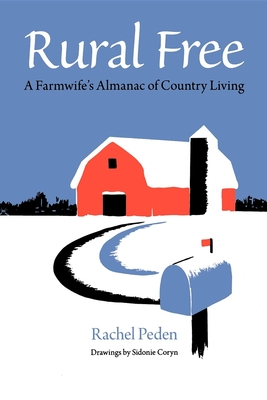 Rural Free: A Farmwife's Almanac of Country Living Cover Image