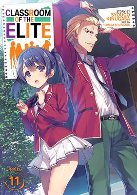 Classroom of the Elite (Light Novel) Vol. 11 Cover Image