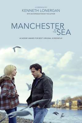 Manchester by the Sea: A Screenplay Cover Image