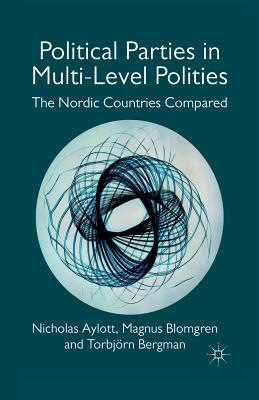 Political Parties in Multi-Level Polities: The Nordic Countries Compared Cover Image