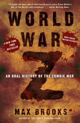 World War Z: An Oral History of the Zombie War Cover Image