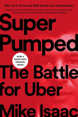 Super Pumped: The Battle for Uber cover