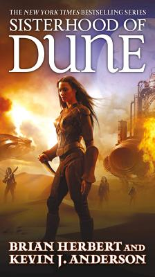 Sisterhood of Dune: Book One of the Schools of Dune Trilogy cover