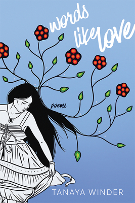 Words Like Love: Poems Cover Image