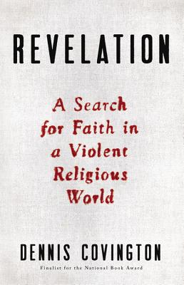 Revelation: A Search for Faith in a Violent Religious World Cover Image