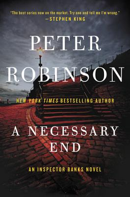 A Necessary End: An Inspector Banks Novel (Inspector Banks Novels #3) Cover Image