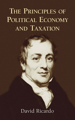 The Principles of Political Economy and Taxation Cover Image