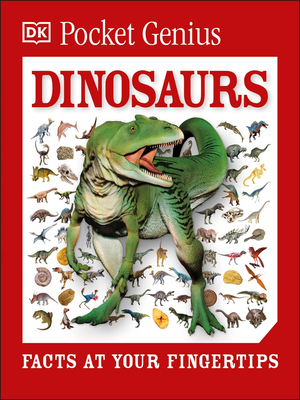 Pocket Genius: Dinosaurs: Facts at Your Fingertips Cover Image