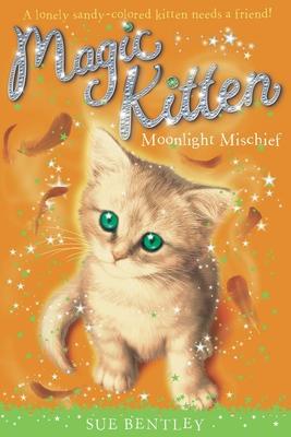 Moonlight Mischief #5 (Magic Kitten #5) Cover Image