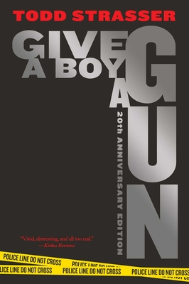 Give a Boy a Gun: 20th Anniversary Edition Cover Image