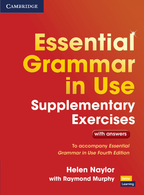 Essential Grammar in Use Supplementary Exercises: To Accompany Essential Grammar in Use Fourth Edition Cover Image