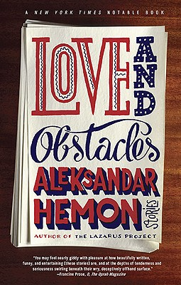 Love and ObstaclesAleksandar Hemon