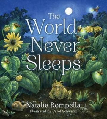 The World Never Sleeps (Tilbury House Nature Book) Cover Image