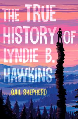 The True History of Lyndie B. Hawkins Cover Image