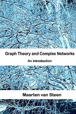 Graph Theory and Complex Networks: An Introduction Cover Image