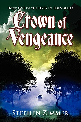 Crown of Vengeance (Fires in Eden) Cover Image