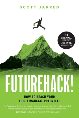 FutureHack!: How To Reach Your Full Financial Potential Cover Image