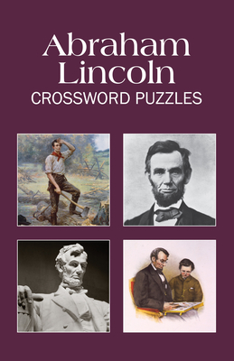 Abraham Lincoln Crossword Puzzles (Puzzle Book) Cover Image