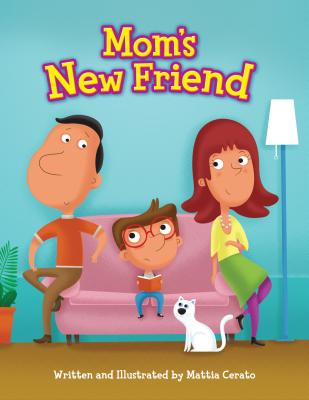 Mom's New Friend (Family Snaps) Cover Image