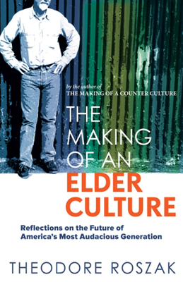 Cover for The Making of an Elder Culture
