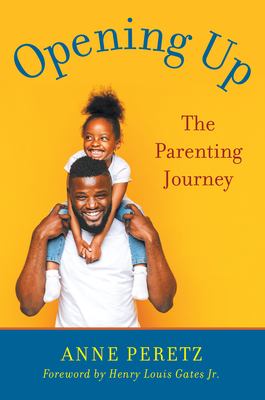Opening Up: The Parenting Journey Cover Image