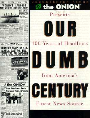 Our Dumb Century Cover