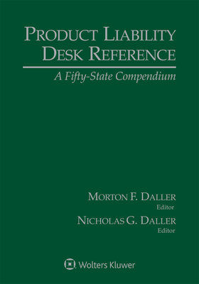 Product Liability Desk Reference: A Fifty-State Compendium, 2020 Edition Cover Image