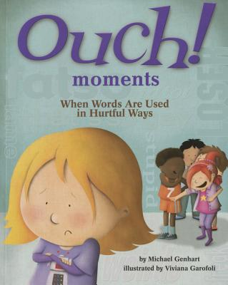Ouch! Moments: When Words Are Used in Hurtful Ways Cover Image