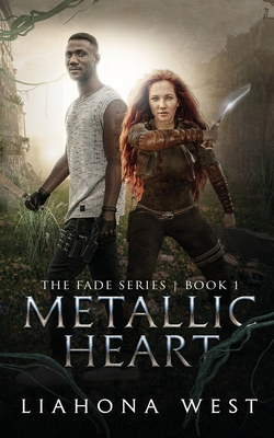 Metallic Heart: Book One of the Fade Series Cover Image