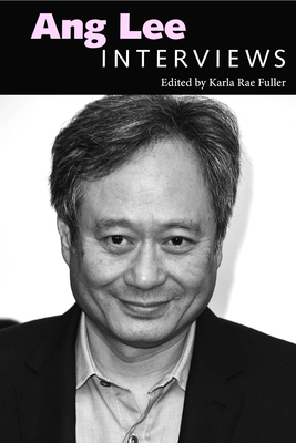 Ang Lee: Interviews (Conversations with Filmmakers) Cover Image