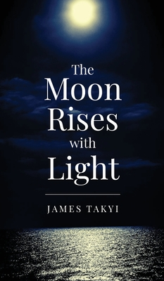 The Moon Rises with Light Cover Image