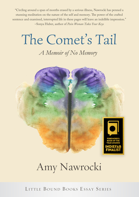 The Comet's Tail: A Memoir of No Memory Cover Image