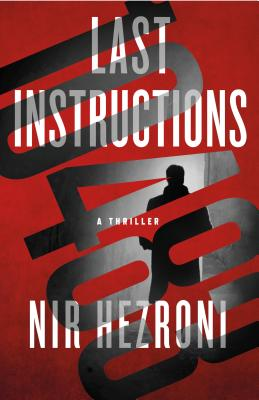 Last Instructions: A Thriller Cover Image