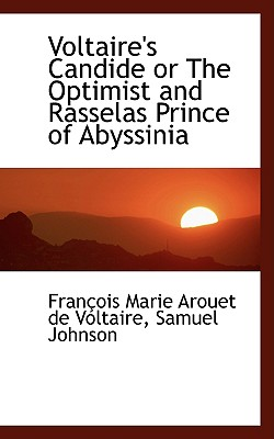 Voltaire's Candide or the Optimist and Rasselas Prince of Abyssinia Cover Image