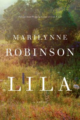 Lila: A Novel Cover Image