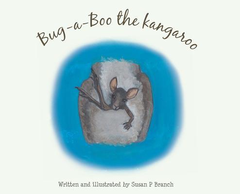 Bug-A-Boo the kangaroo Cover Image