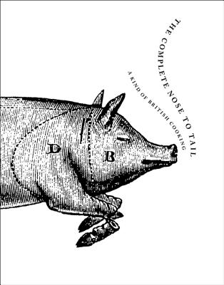 The Complete Nose to Tail Cover Image