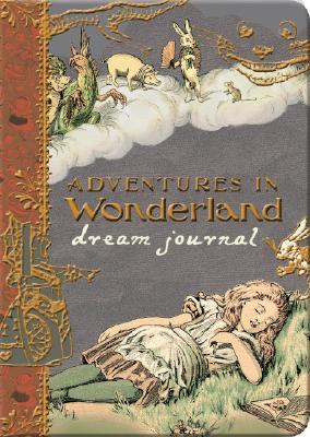 Adventures in Wonderland Dream Journal Cover