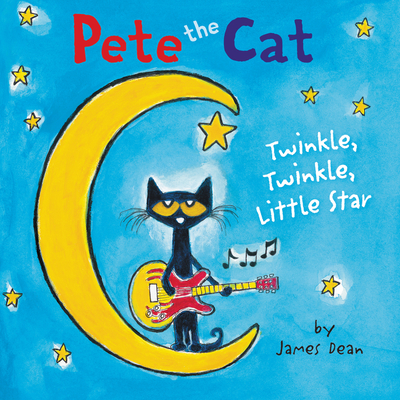 Pete the Cat: Twinkle, Twinkle, Little Star Board Book Cover Image