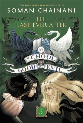 The Last Ever After (School for Good and Evil #3) Cover Image