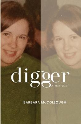 Digger: A Memoir Cover Image