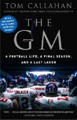 The GM: A Football Life, a Final Season, and a Last Laugh Cover Image