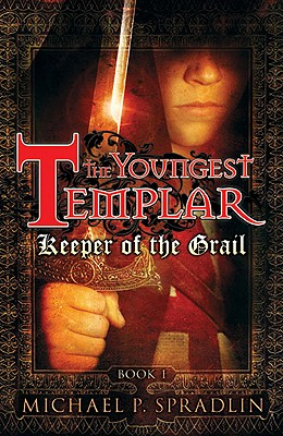 Keeper of the Grail: Book 1 (Youngest Templar #1) Cover Image