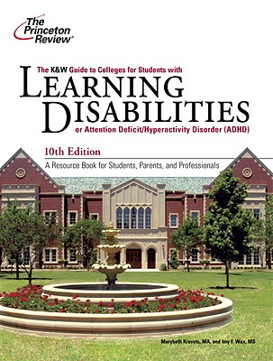 K&W Guide to Colleges for Students with Learning Disabilities, 10th Edition Cover