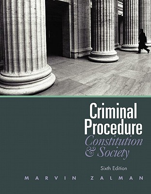 Criminal Procedure: Constitution and Society Cover Image