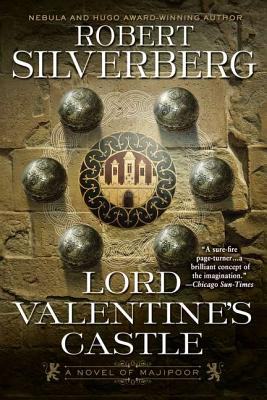 Lord Valentine's Castle: Book One of the Majipoor Cycle Cover Image
